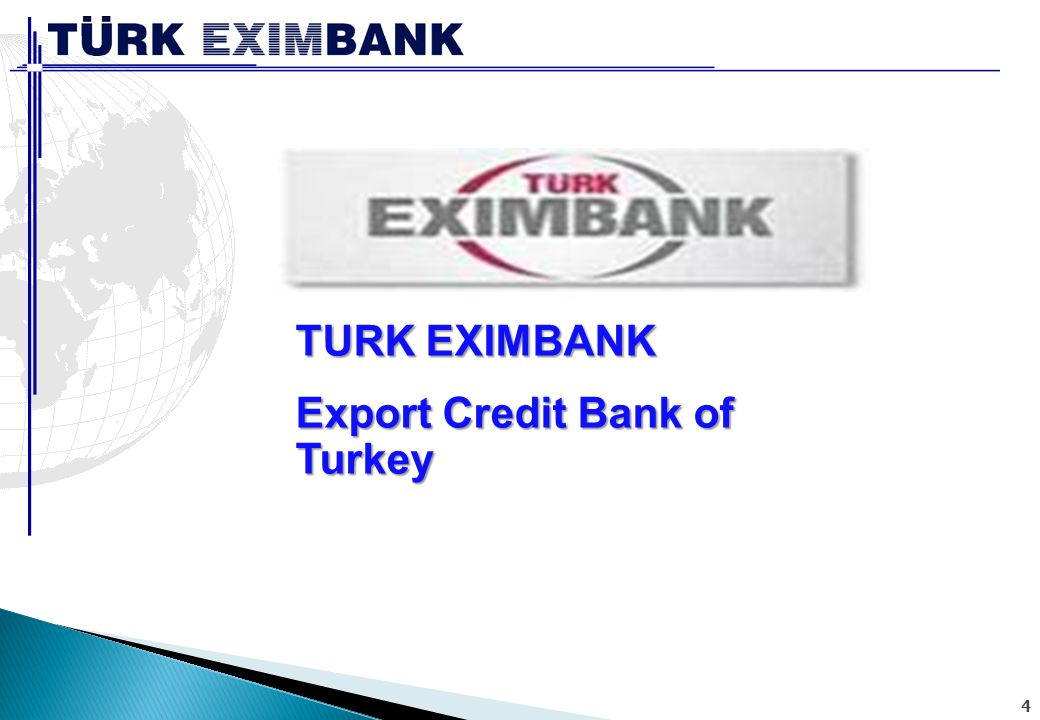 5  1987 Yılında Bakanlar Kurulu Kararı ile Kurulan (Devlet Yatırım Bankası'ndan Dönü ş türülmü ş tür) Türk Eximbank ın temel amacı;  ihracatın geli ş tirilmesi,  ihraç edilen mal ve hizmetlerin çe ş itlendirilmesi,  ihraç mallarına yeni pazarlar kazandırılması,  ihracatçıların uluslararası ticarette paylarının artırılması ve giri ş imlerinde gerekli deste ğ in sa ğ lanması,  ihracatçılar ile yurt dı ş ında faaliyet gösteren müteahhitler ve yatırımcılara uluslararası piyasalarda rekabet gücü ve güvence kazandırılması,  yurt dı ş ında yapılacak yatırımlar ile ihracat maksadına yönelik yatırım malları üretim ve satı ş ının desteklenerek te ş vik edilmesidir.