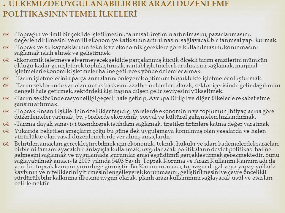  1967 yılında Manisa – İzmir İllerinde bulunan Turgutlu, Manisa ve Menemen ovalarında sulamanın geliştirilmesi ve tarımsal üretimin arttırılması için 'Aşağı Gediz Sulama Projesi' içerisinde arazi toplulaştırma çalışmalarına geniş yer verilmiştir.