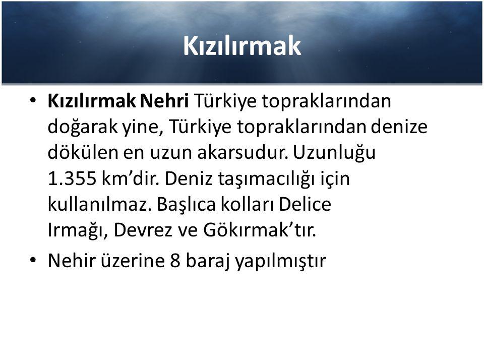 Kızılırmak Kızılırmak Nehri Türkiye topraklarından doğarak yine, Türkiye topraklarından denize dökülen en uzun akarsudur. Uzunluğu 1.355 km'dir. Deniz