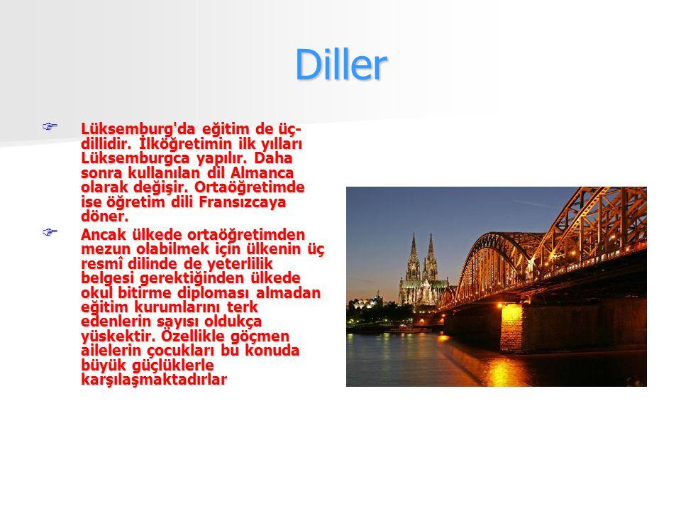 Diller  Lüksemburg da eğitim de üç- dillidir. İlköğretimin ilk yılları Lüksemburgca yapılır.