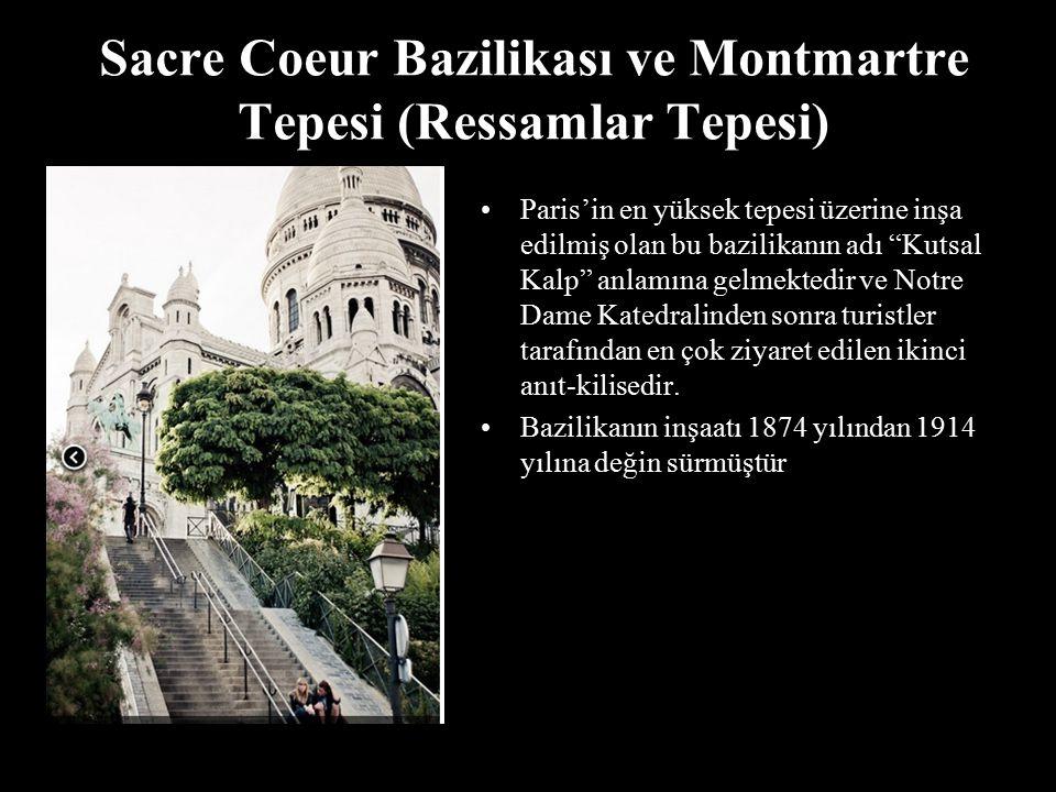 """Sacre Coeur Bazilikası ve Montmartre Tepesi (Ressamlar Tepesi) Paris'in en yüksek tepesi üzerine inşa edilmiş olan bu bazilikanın adı """"Kutsal Kalp"""" an"""