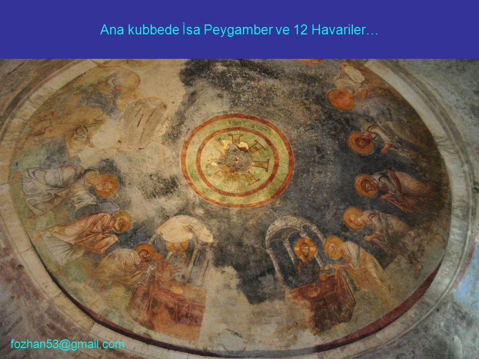 Ana kubbede İsa Peygamber ve 12 Havariler… fozhan53@gmail.com