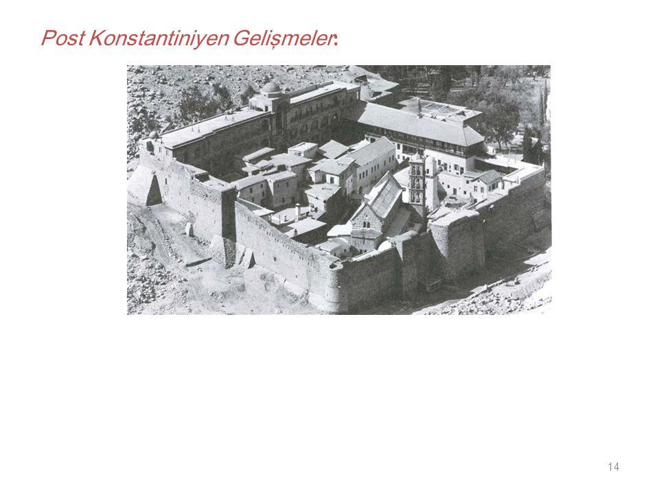 14 Post Konstantiniyen Gelişmeler :