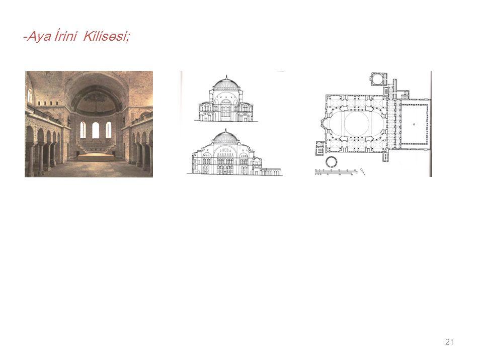 21 -Aya İrini Kilisesi;