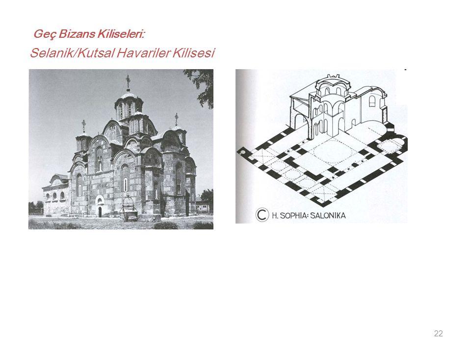 22 Geç Bizans Kiliseleri: Selanik/Kutsal Havariler Kilisesi