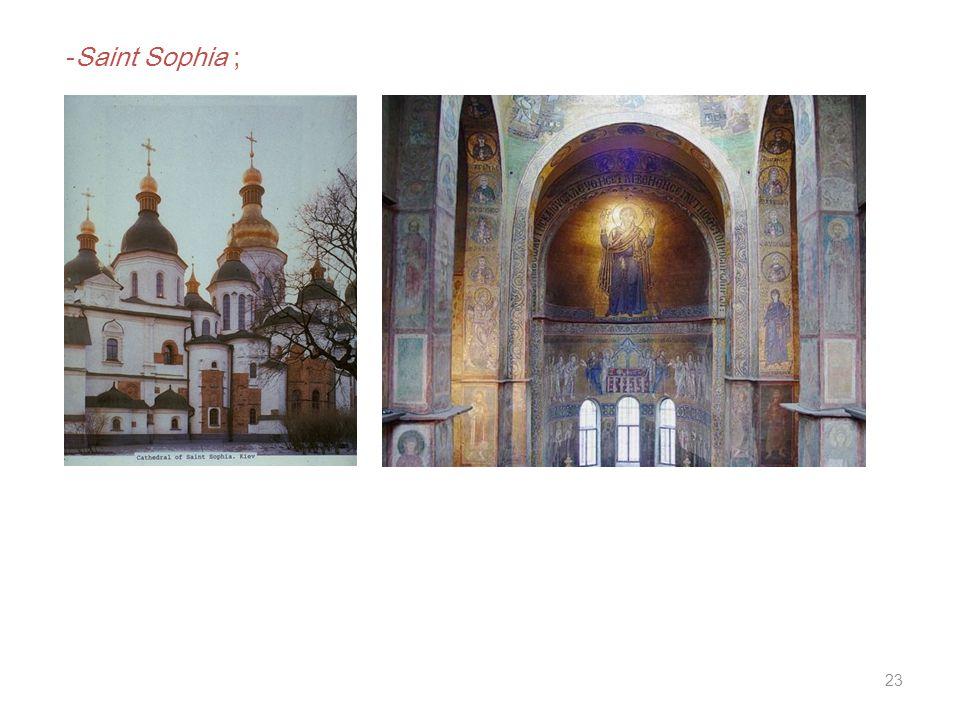 23 -Saint Sophia ;