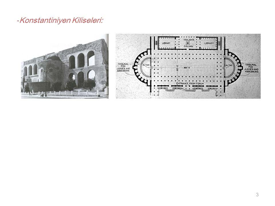 3 - Konstantiniyen Kiliseleri: