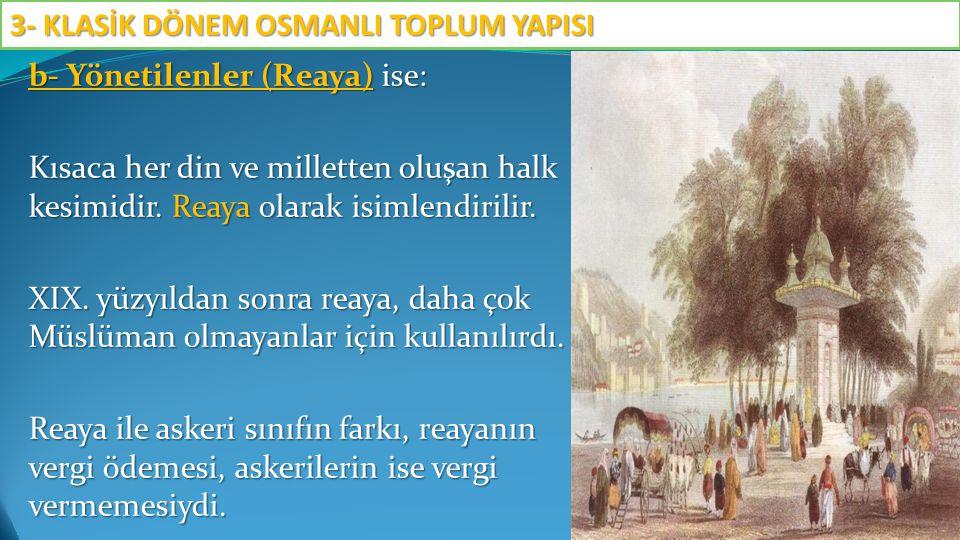 C.Millet Sistemi Osmanlı da Millet sistemi adı verilen Din sistemi vardı.