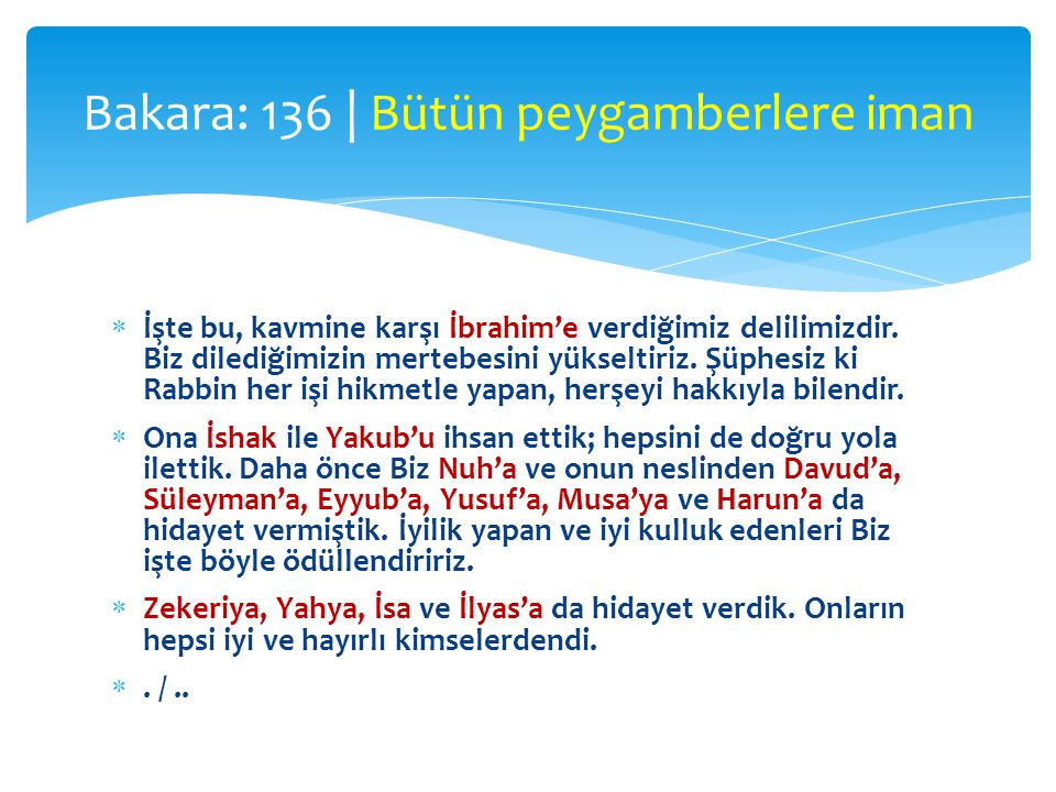  İşte bu, kavmine karşı İbrahim'e verdiğimiz delilimizdir. Biz dilediğimizin mertebesini yükseltiriz. Şüphesiz ki Rabbin her işi hikmetle yapan, herş