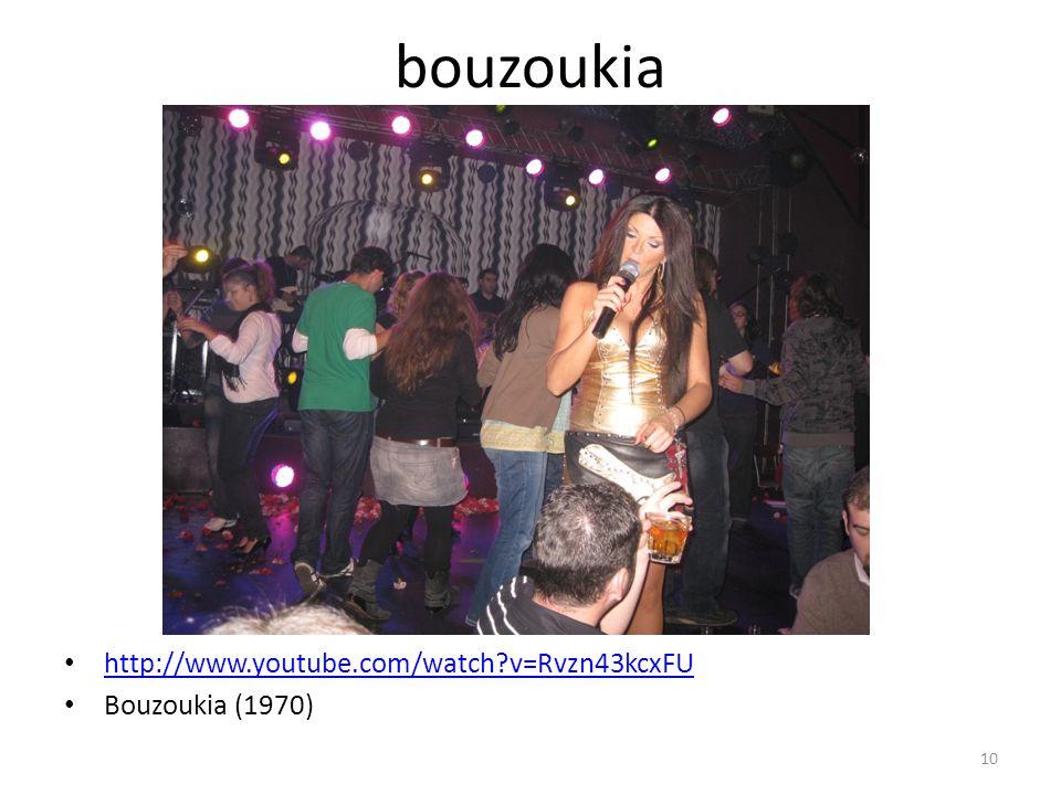 bouzoukia http://www.youtube.com/watch?v=Rvzn43kcxFU Bouzoukia (1970) 10