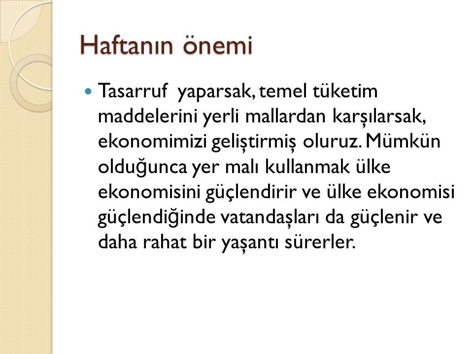 """ 12 Aralık gününü içine alan hafta """"Tutum Yatırım ve Türk Malları Haftası"""" olarak kutlanmaktadır. Cumhuriyet döneminde temelleri atılan kendi kendine"""