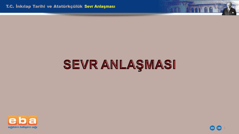 T.C. İnkılap Tarihi ve Atatürkçülük Sevr Anlaşması 1