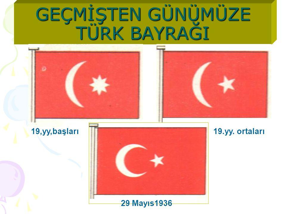 Kırmızı zemin üzerinde hilal ve yıldız bulunan bayrak Osmanlılarda ilk defa 1793 yılında devletin resmi bayrağı olarak kabul adildi.
