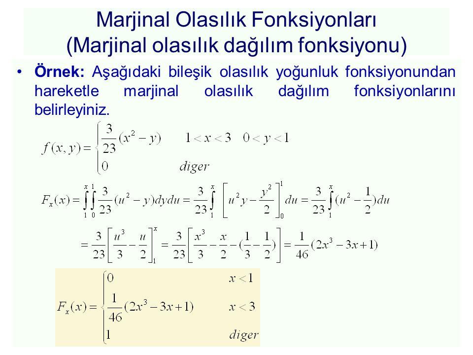 Bileşik olasılık fonksiyonu örnek Örnek: X, Y rassal değişkenlerinin bileşik olasılık dağılım fonksiyonu aşağıda verilmiştir.