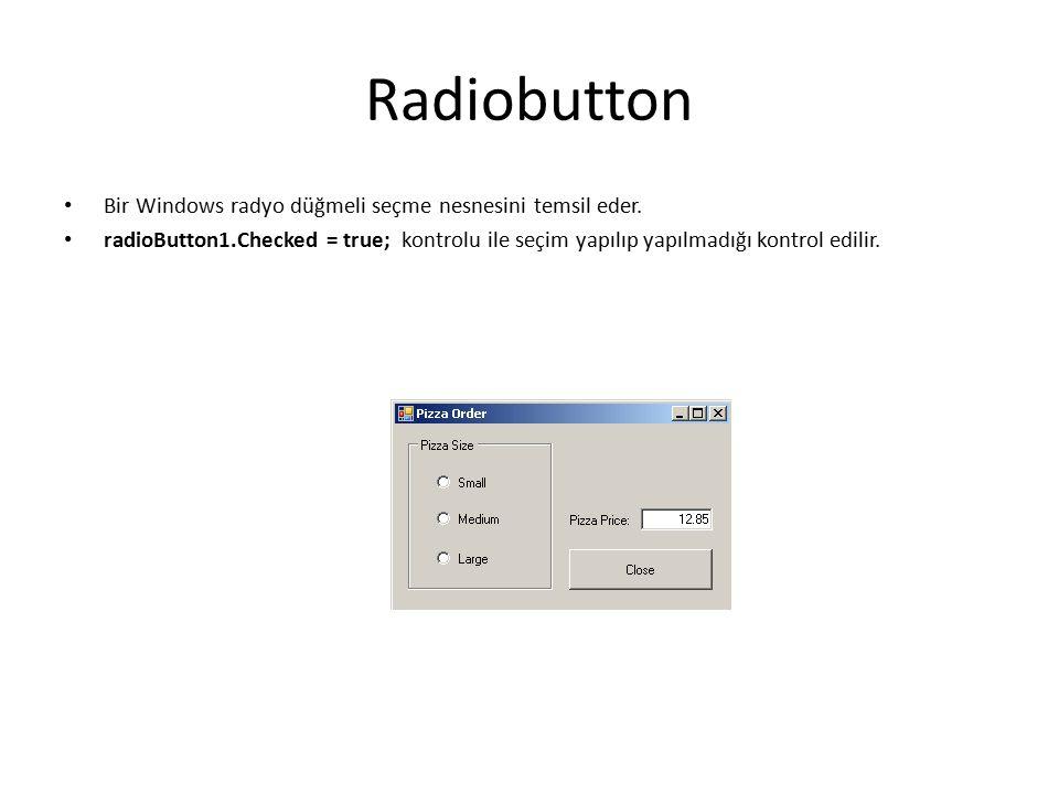 Radiobutton Bir Windows radyo düğmeli seçme nesnesini temsil eder.
