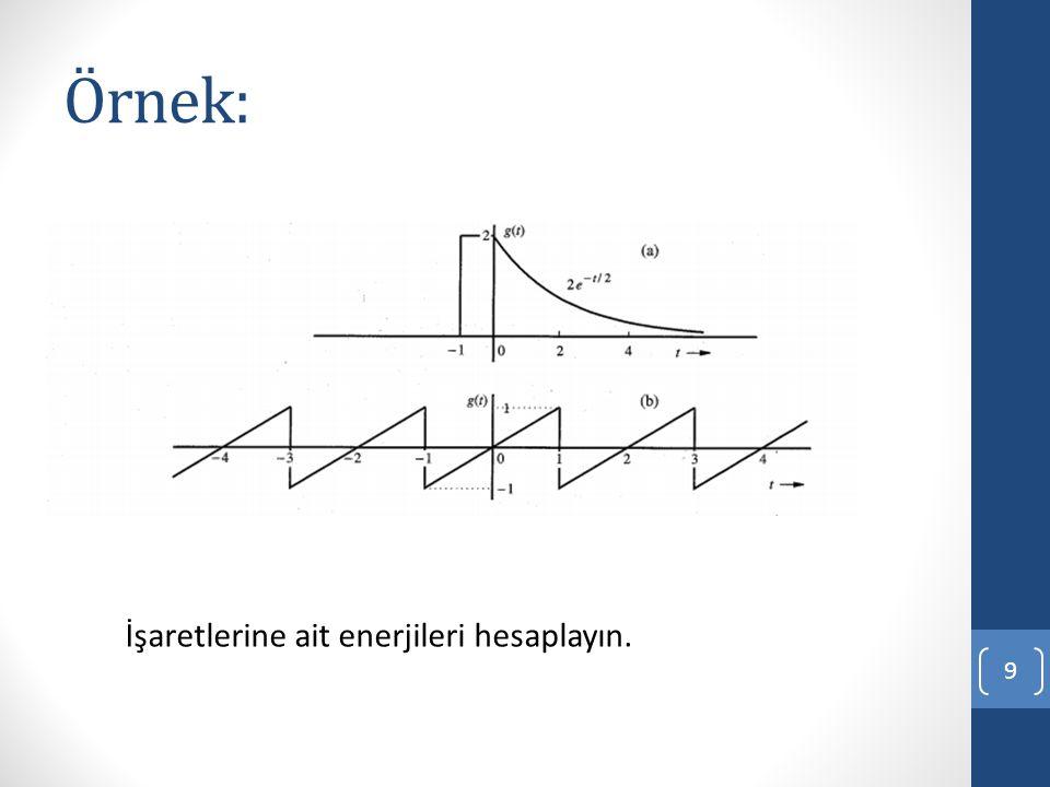 Örnek: 9 İşaretlerine ait enerjileri hesaplayın.