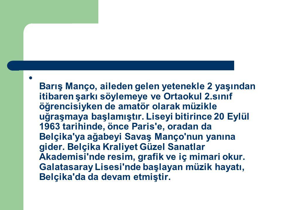 En büyük arzusunun ansiklopedilerde yer almak olduğunu söyleyen ve Barış Manço Müzesi kurmak isteyen Manço, 20.