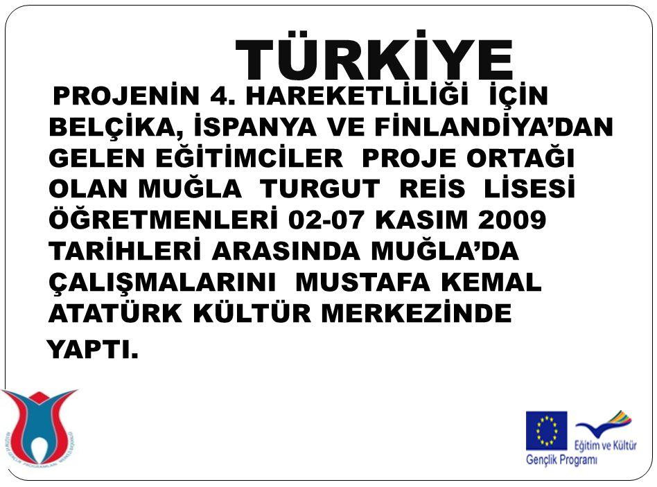 TÜRKİYE PROJENİN 4.