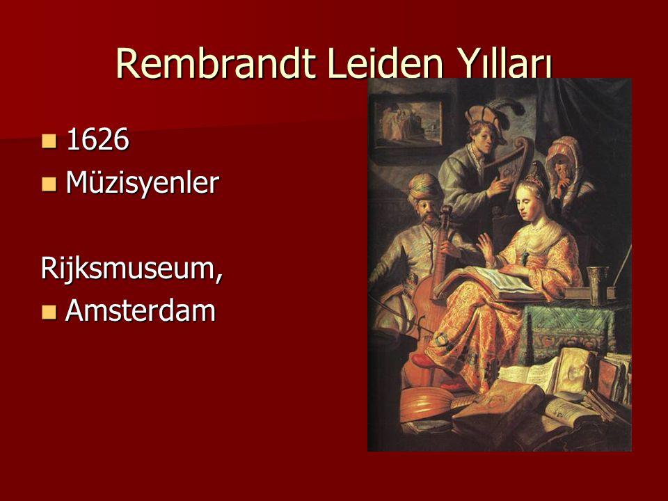 Rembrandt Leiden Yılları 1626 1626 Müzisyenler MüzisyenlerRijksmuseum, Amsterdam Amsterdam