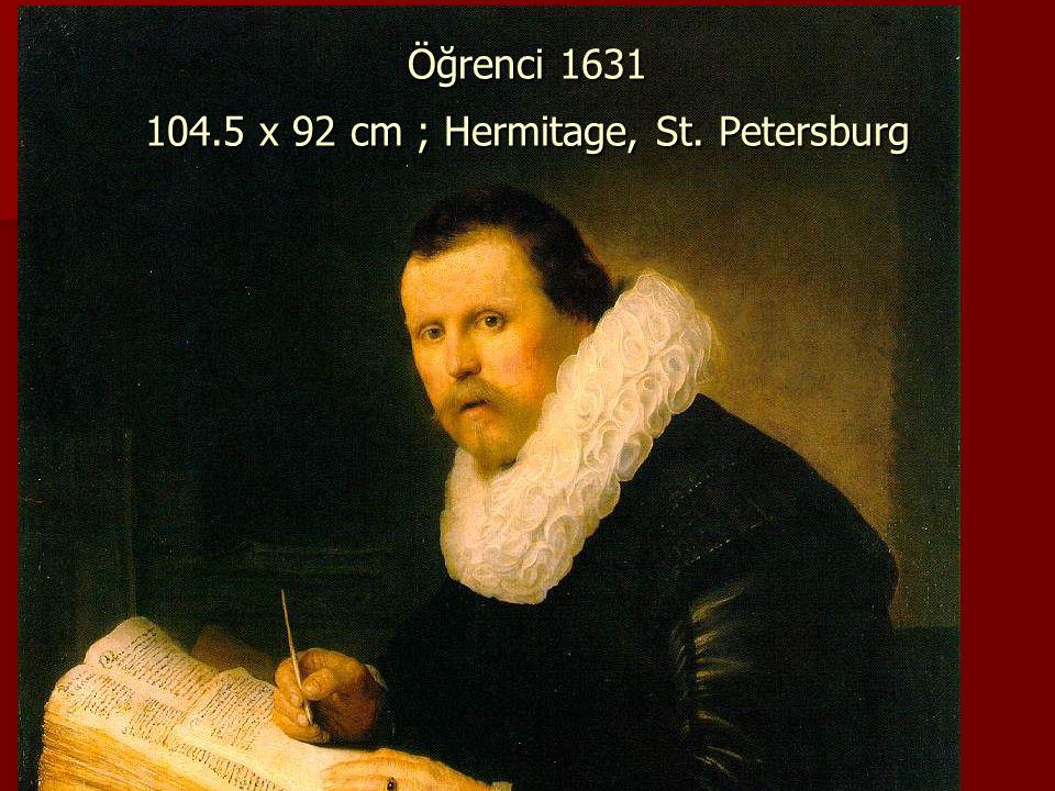 Öğrenci 1631 104.5 x 92 cm ; Hermitage, St. Petersburg