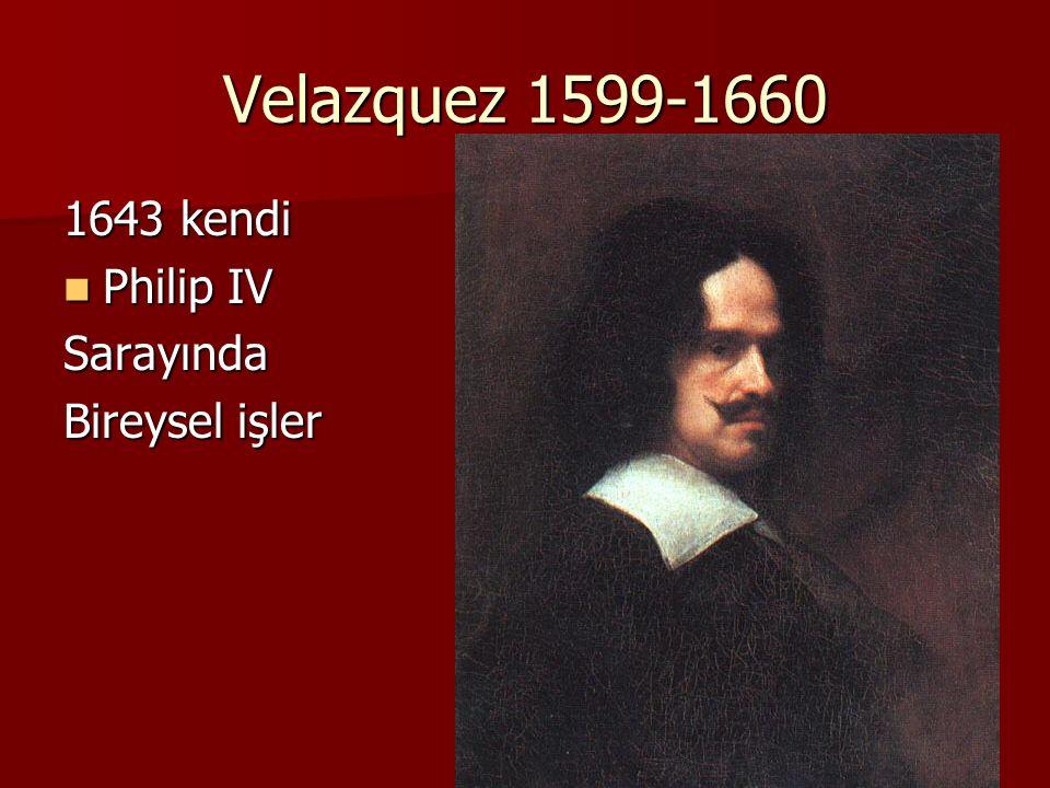 Velazquez 1599-1660 1643 kendi Philip IV Philip IVSarayında Bireysel işler