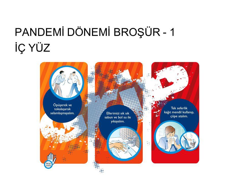 PANDEMİ DÖNEMİ BROŞÜR - 1 İÇ YÜZ