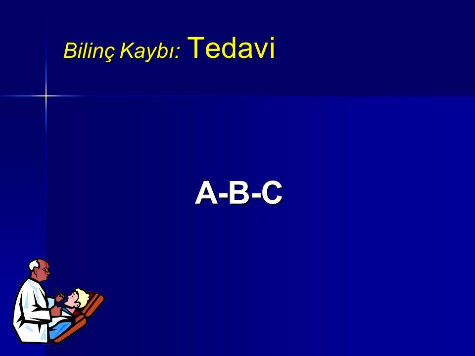 Bilinç Kaybı: Tedavi A-B-C