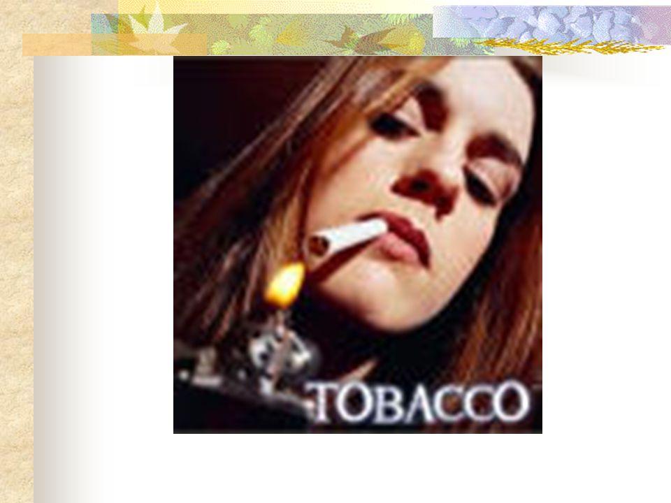 Tütün güçlü bir fiziksel ve psikolojik bağımlılığa yol açan psikoaktif bir maddedir.