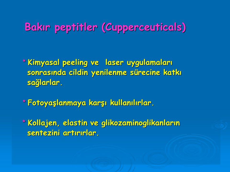 Bakır peptitler (Cupperceuticals) Bakır peptitler (Cupperceuticals) * Kimyasal peeling ve laser uygulamaları sonrasında cildin yenilenme sürecine katk