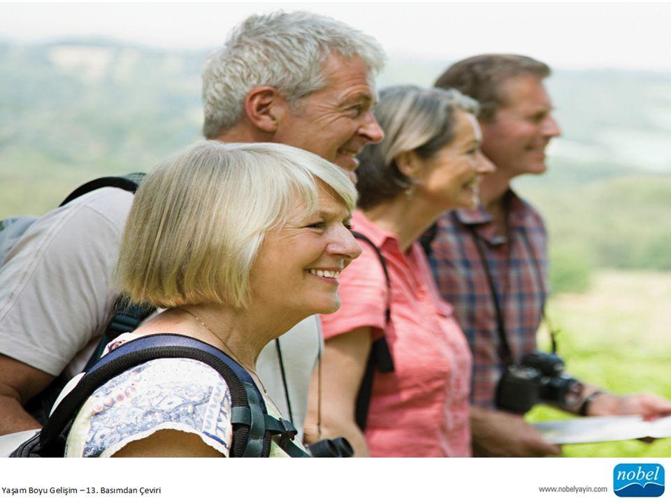 a) Fiziksel Değişimler İlk ergenlikte meydana gelen ani fiziksel değişimler ve yaşlılıktaki ani bozulmanın aksine, orta yaşta fiziksel değişimler genellikle daha yavaştır.