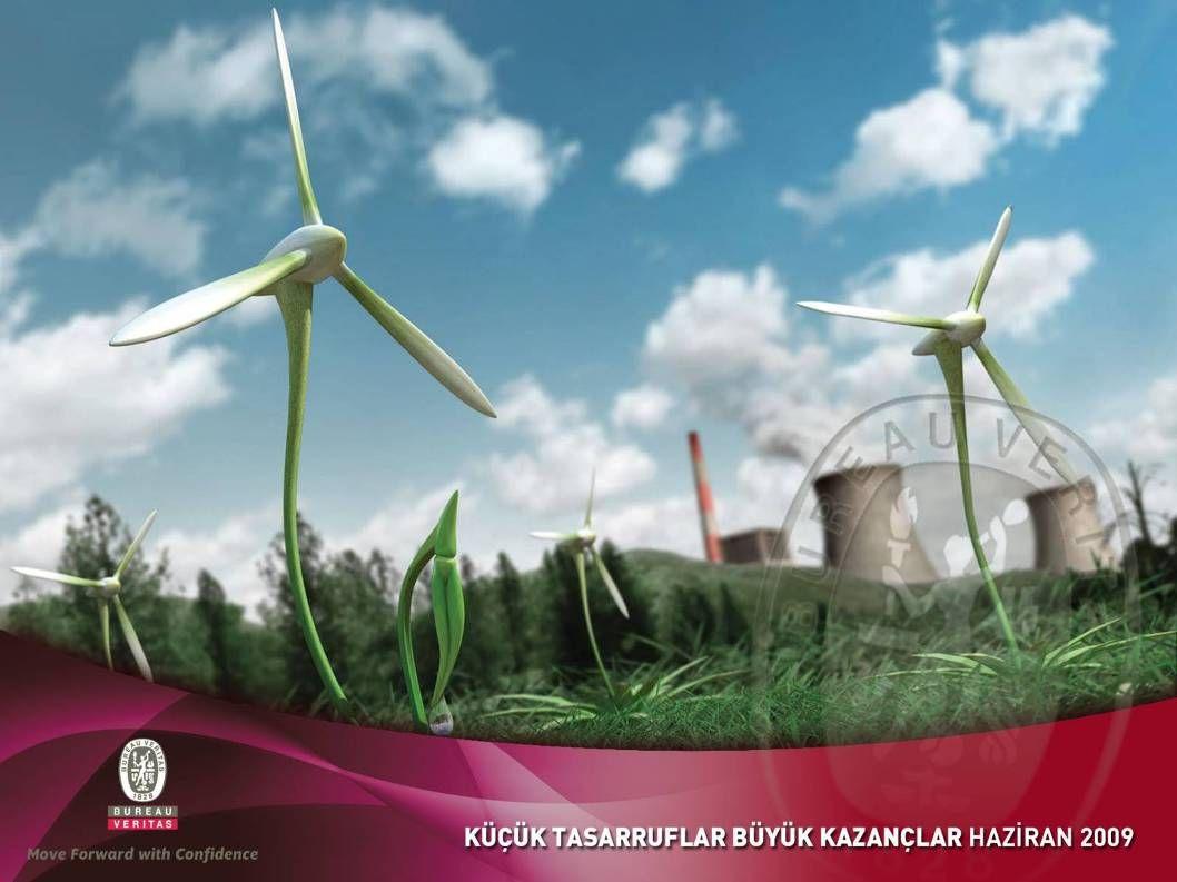 BİLİYOR MUYDUNUZ? ENERJİ TASARRUFU Enerjiyi verimli kullanmak; aynı işin daha az enerji ile gerçekleştirilebilmesinin sağlanması demektir. Enerjinin v