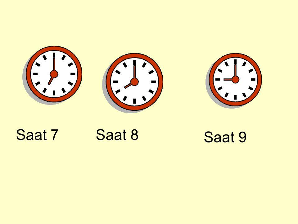 Saat 7Saat 8 Saat 9