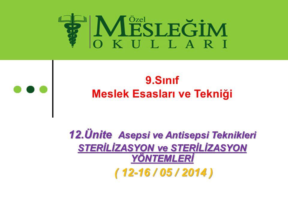 STERİLİZASYON ve STERİLİZASYON YÖNTEMLERİ 2