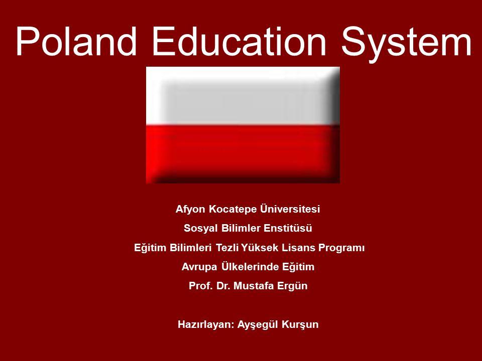 Poland Education System Afyon Kocatepe Üniversitesi Sosyal Bilimler Enstitüsü Eğitim Bilimleri Tezli Yüksek Lisans Programı Avrupa Ülkelerinde Eğitim