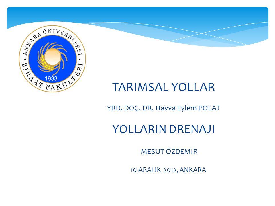 TARIMSAL YOLLAR YRD.DOÇ. DR.
