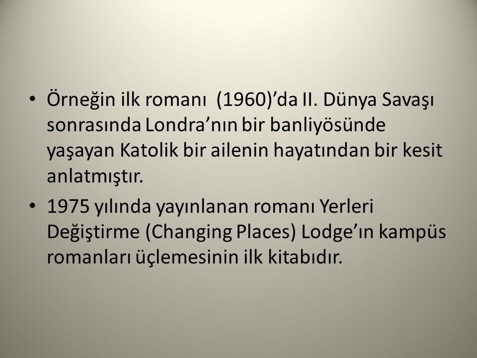 Örneğin ilk romanı (1960)'da II.
