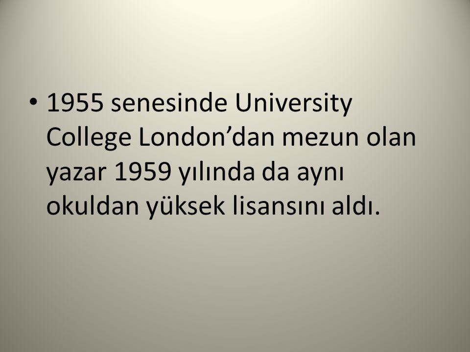 1955 senesinde University College London'dan mezun olan yazar 1959 yılında da aynı okuldan yüksek lisansını aldı.