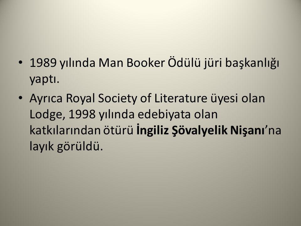 1989 yılında Man Booker Ödülü jüri başkanlığı yaptı. Ayrıca Royal Society of Literature üyesi olan Lodge, 1998 yılında edebiyata olan katkılarından öt