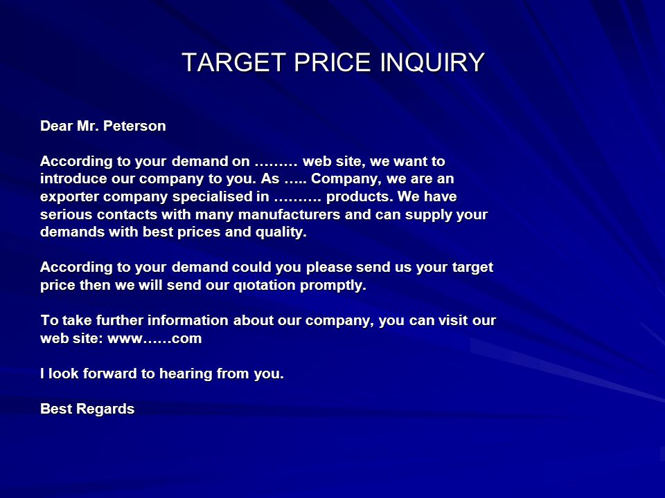 TARGET PRICE INQUIRY Dear Mr.