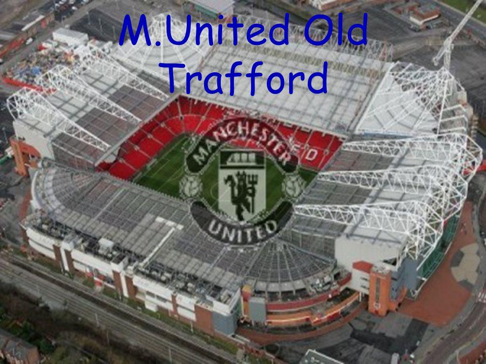 M.United Old Trafford