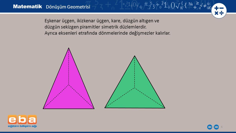6 Eşkenar üçgen, ikizkenar üçgen, kare, düzgün altıgen ve düzgün sekizgen piramitler simetrik düzlemlerdir. Ayrıca eksenleri etrafında dönmelerinde de
