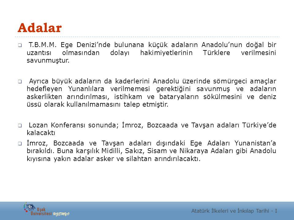 Türk Boğazları Sorunu  Türk, İngiliz ve Sovyet Rus temsilcileri farklı görüşleri savunmuşlardır.