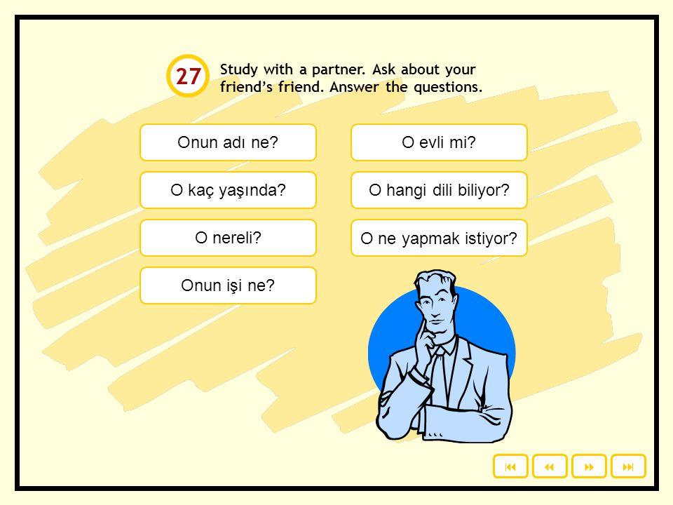 Kim otuz dokuz yaşında? Kim yirmi sekiz yaşında? Kim bir doktor? Kim bir Türk ile evli? Kim Fransızca biliyor? Kim bir fotoğrafçı? Kim İspanyolca bili