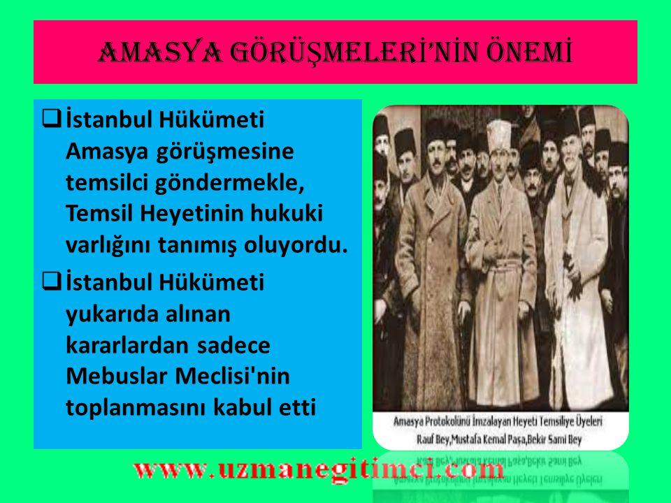 AMASYA protokolü  İstanbul hükümeti Sivas Kongresi kararlarını kabul edecek.  Milletvekili seçimleri serbestçe yapılacak.  Temsil Heyeti'nin görüşl