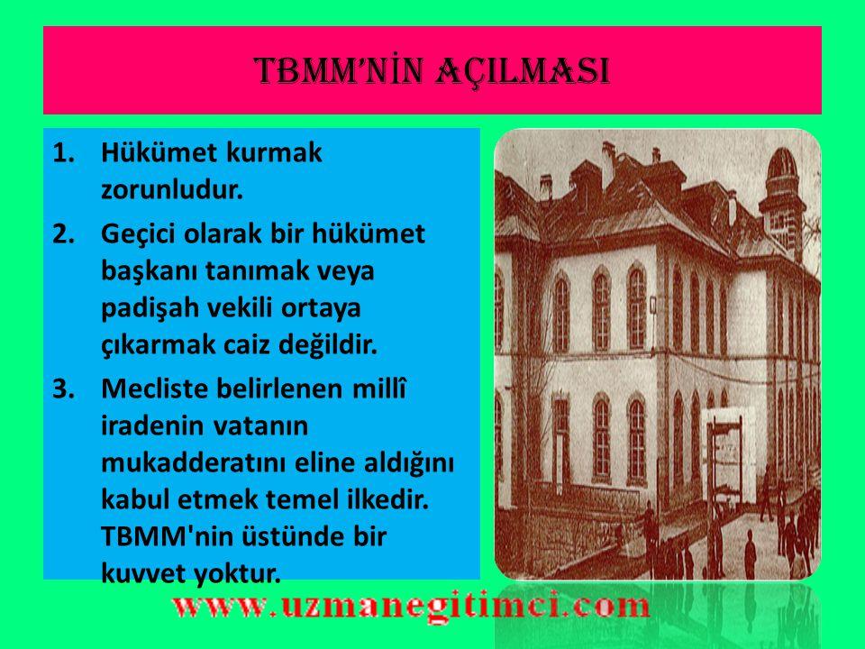 TBMM'N İ N AÇILMASI (23 N İ SAN 1920)  Meclisin basılıp dağıtılmasından sonra da bir gün bile kaybetmemiş, 19 Mart 1920 tarihli bir genelgeyle Ankara