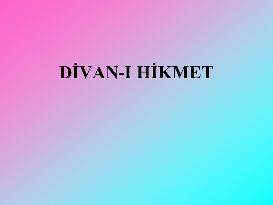 DİVAN-I HİKMET
