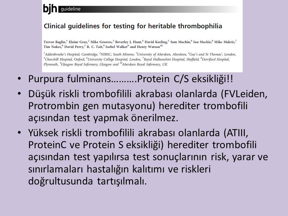 Purpura fulminans……….Protein C/S eksikliği!.