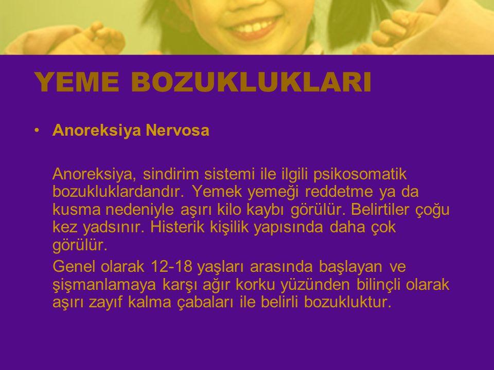 YEME BOZUKLUKLARI Anoreksiya Nervosa Anoreksiya, sindirim sistemi ile ilgili psikosomatik bozukluklardandır. Yemek yemeği reddetme ya da kusma nedeniy
