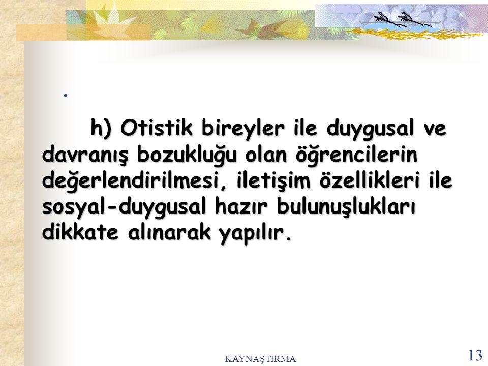 KAYNAŞTIRMA 14.