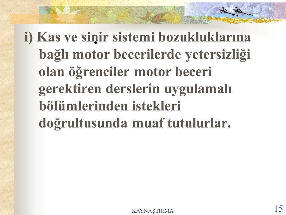 KAYNAŞTIRMA 16.